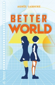 Better World d' Agnès Laroche
